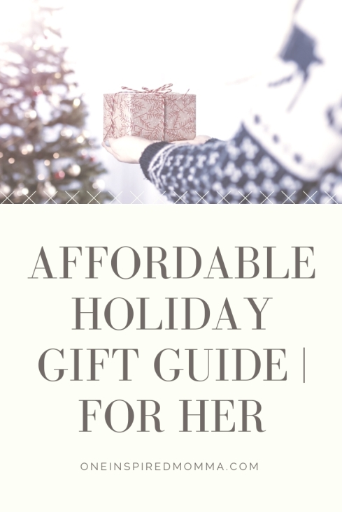 Affordable holiday gift guide _ for her